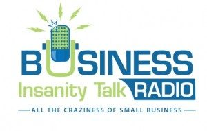 businessinsanitytalkradio