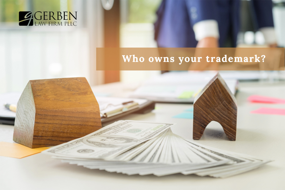 Trademark Ownership  Who Should Own Your Trademark