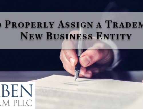 How to Properly Assign a Trademark to a New Business Entity