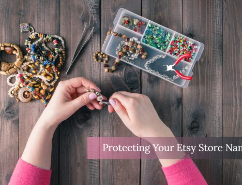 Protecting the Name of Your Etsy Store