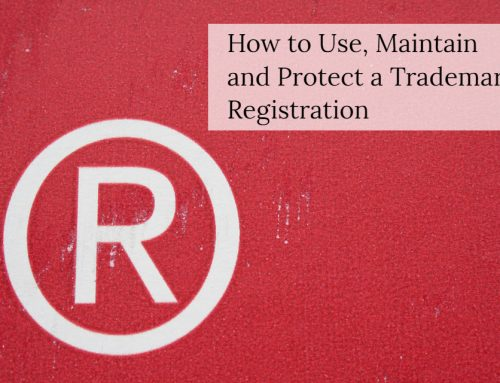 How to Use, Maintain, and Protect a Trademark Registration
