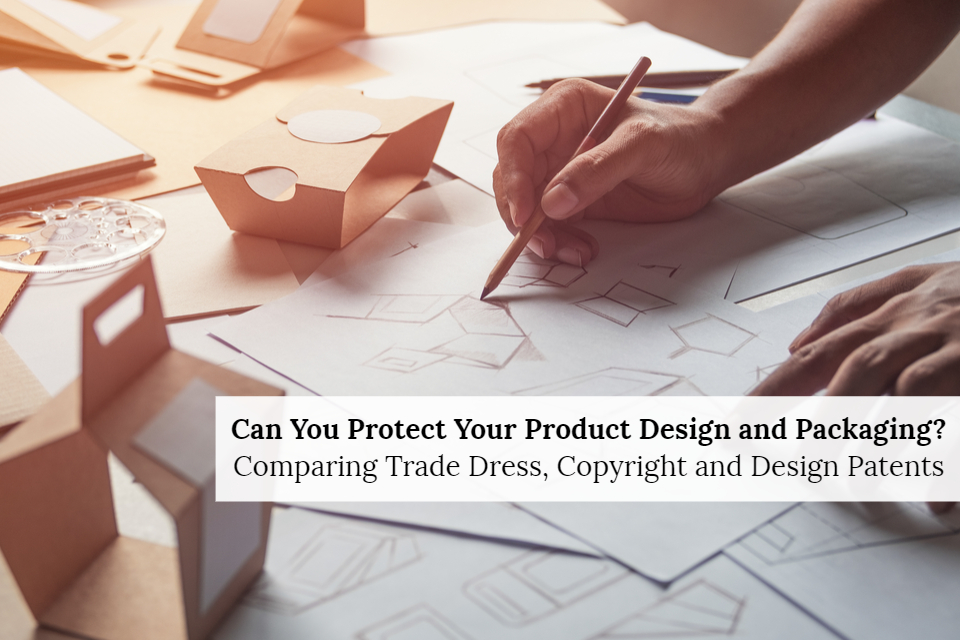 How to Protect Product Packaging using Copyrights, Design
