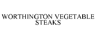 WORTHINGTON VEGETABLE STEAKS