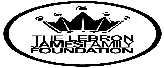 THE LEBRON JAMES FAMILY FOUNDATION