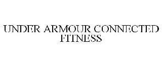 UNDER ARMOUR CONNECTED FITNESS