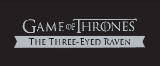 GAME OF THRONES THE THREE-EYED RAVEN