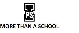 IPS MORE THAN A SCHOOL