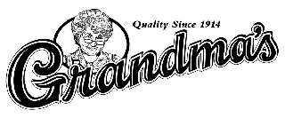GRANDMA'S QUALITY SINCE 1914