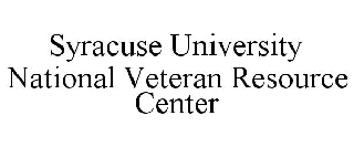 SYRACUSE UNIVERSITY NATIONAL VETERAN RESOURCE CENTER