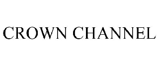 CROWN CHANNEL