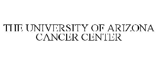 THE UNIVERSITY OF ARIZONA CANCER CENTER