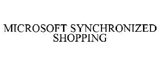 MICROSOFT SYNCHRONIZED SHOPPING