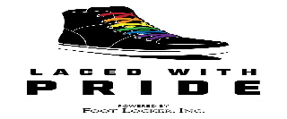 LACED WITH PRIDE POWERED BY FOOT LOCKER, INC.