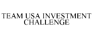 TEAM USA INVESTMENT CHALLENGE