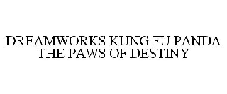 DREAMWORKS KUNG FU PANDA THE PAWS OF DESTINY