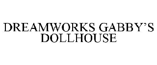 DREAMWORKS GABBY'S DOLLHOUSE