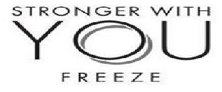 STRONGER WITH YOU FREEZE