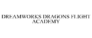 DREAMWORKS DRAGONS FLIGHT ACADEMY