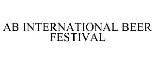 AB INTERNATIONAL BEER FESTIVAL
