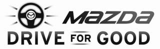 MAZDA DRIVE FOR GOOD