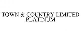 TOWN & COUNTRY LIMITED PLATINUM