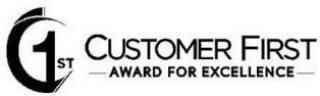 1ST CUSTOMER FIRST AWARD FOR EXCELLENCE