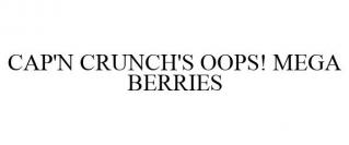 CAP'N CRUNCH'S OOPS! MEGA BERRIES