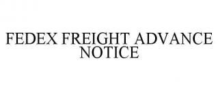 FEDEX FREIGHT ADVANCE NOTICE
