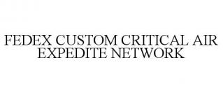 FEDEX CUSTOM CRITICAL AIR EXPEDITE NETWORK