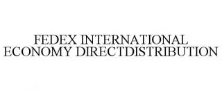 FEDEX INTERNATIONAL ECONOMY DIRECTDISTRIBUTION